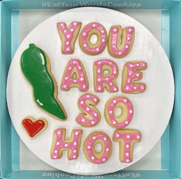 You Are So Hot Valentines Cookies