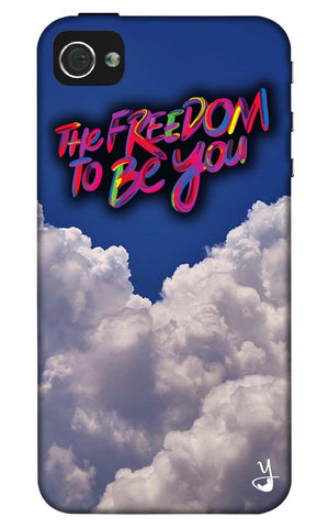 The Freedom To Be You Edition for I Phone 4/4s