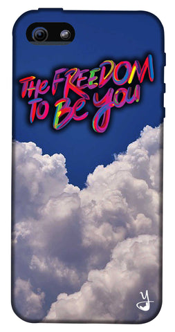The Freedom To Be You Edition for I Phone 5/5s