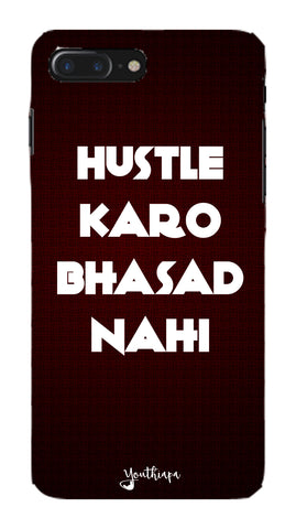 The Hustle Edition for Apple I Phone 7 Plus