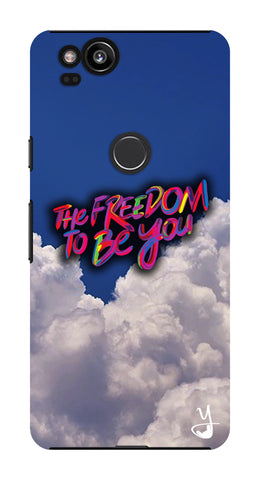Freedom To Be You  for Google Pixel 2