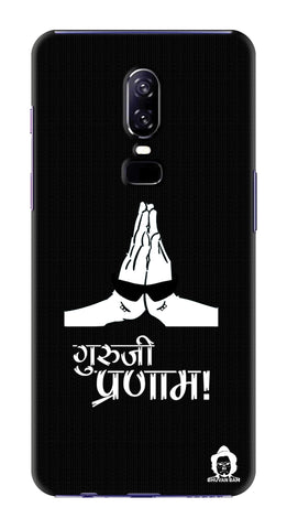 Guru-ji Pranam Edition for One Plus 6