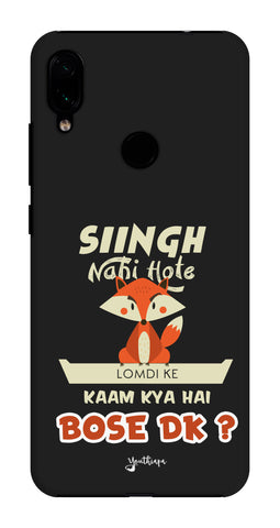 Singh Nahi Hote edition Redmi Note 7 Pro
