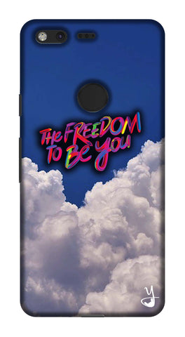 The Freedom To Be You Edition for Pixel XL