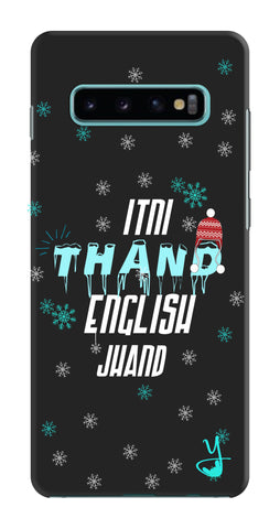 Itni Thand edition for Samsung Galaxy S10 Plus
