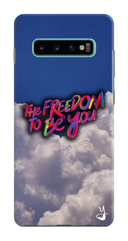 Freedom To Be You for Samsung Galaxy S10 Plus