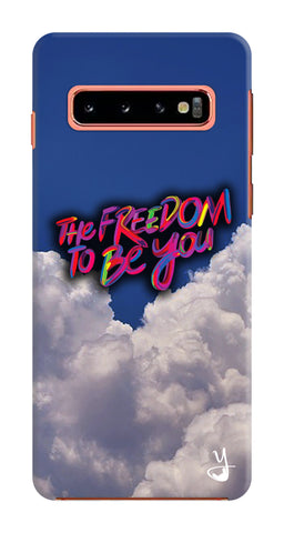 Freedom To Be You for Samsung Galaxy S10
