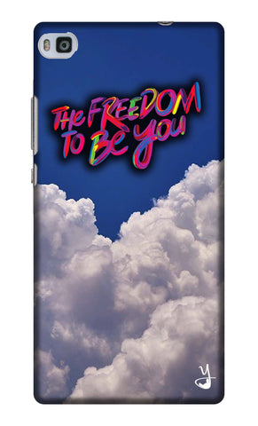The Freedom To Be You Edition  for Huawei Ascend P8