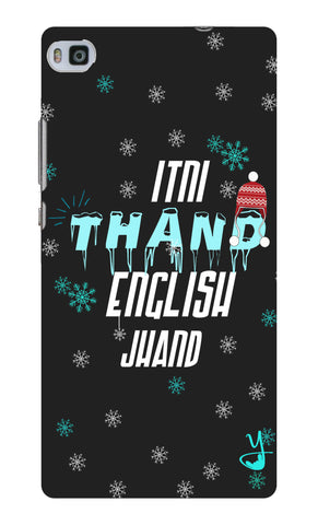 Itni Thand edition for Huawei Ascend P8
