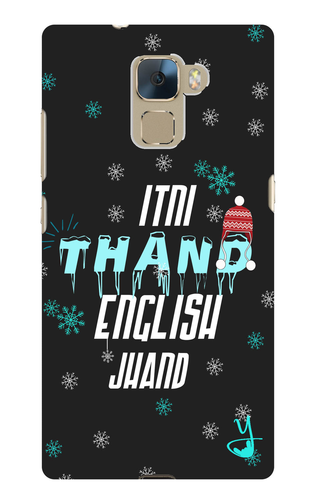Itni Thand edition for Huawei Honor 7
