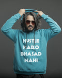 The Hustle-Bhasad Hoodie - Kingfisher