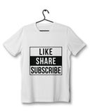 Like Share Subscribe - White T-Shirt