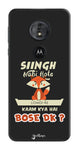 Singh Nahi Hote edition for Motorola Moto G6 Play