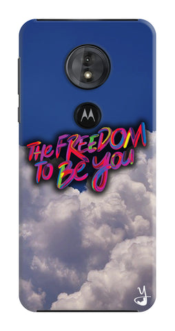 Freedom To Be You for Motorola Moto G6 Play