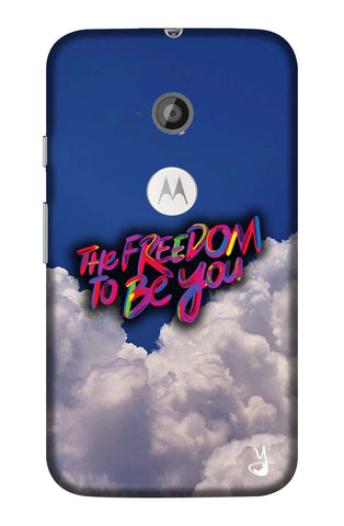 The Freedom To Be You Edition for MOTO E2
