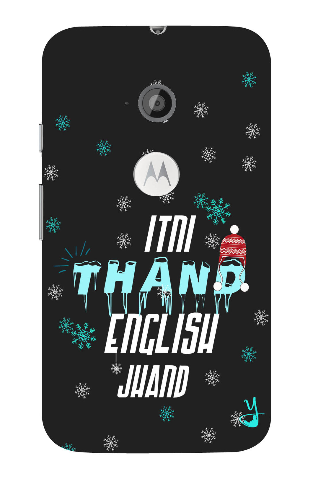 Itni Thand edition for Moto E 2
