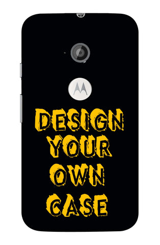 Design Your Own Case for MOTO E2