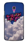 The Freedom To Be You Edition for Moto G2