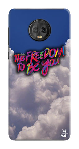 Freedom To Be You for Motorola Moto G6