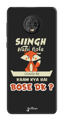 Singh Nahi Hote edition for Motorola Moto G6