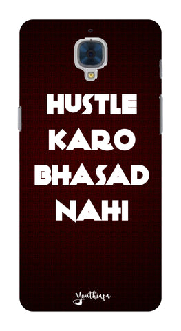 The Hustle Edition for One Plus 3