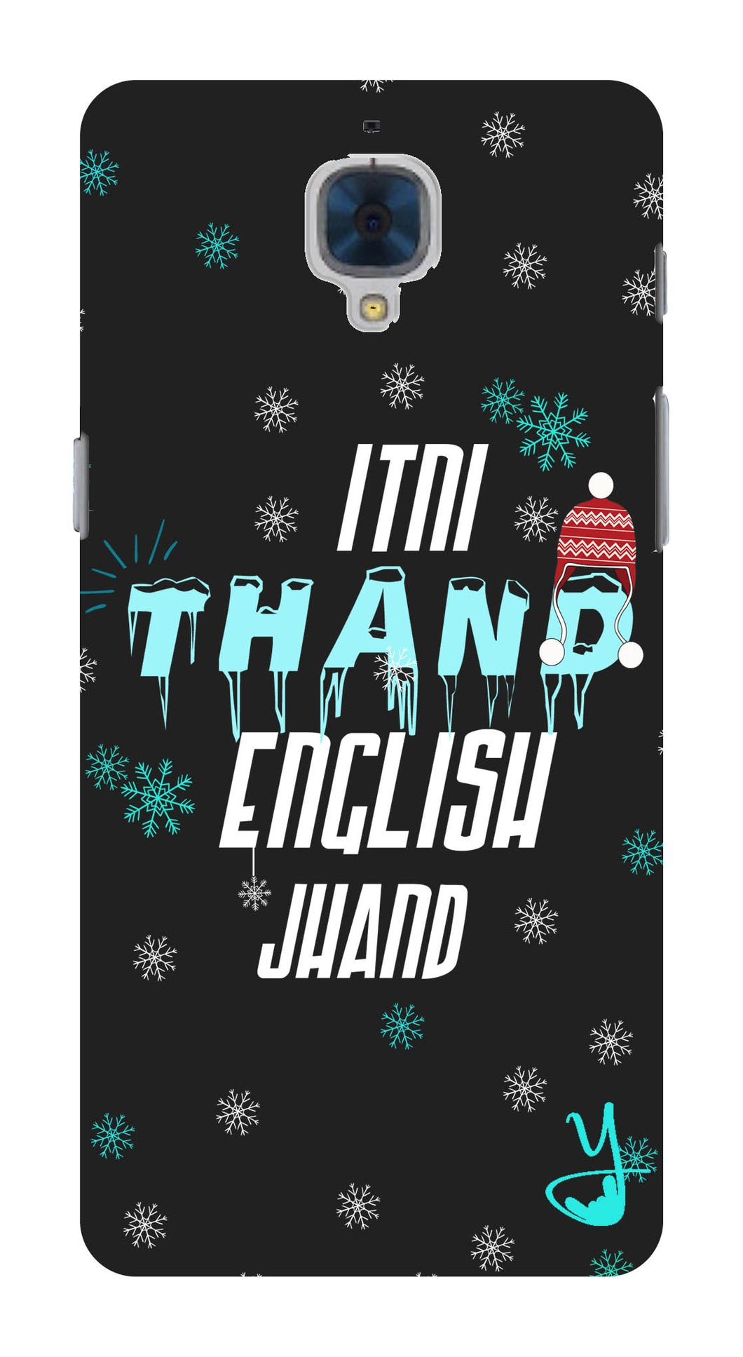Itni Thand edition for One plus 3
