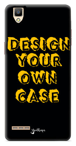 Design Your Own Case for Oppo F1