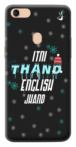 Itni Thand edition for Oppo F5