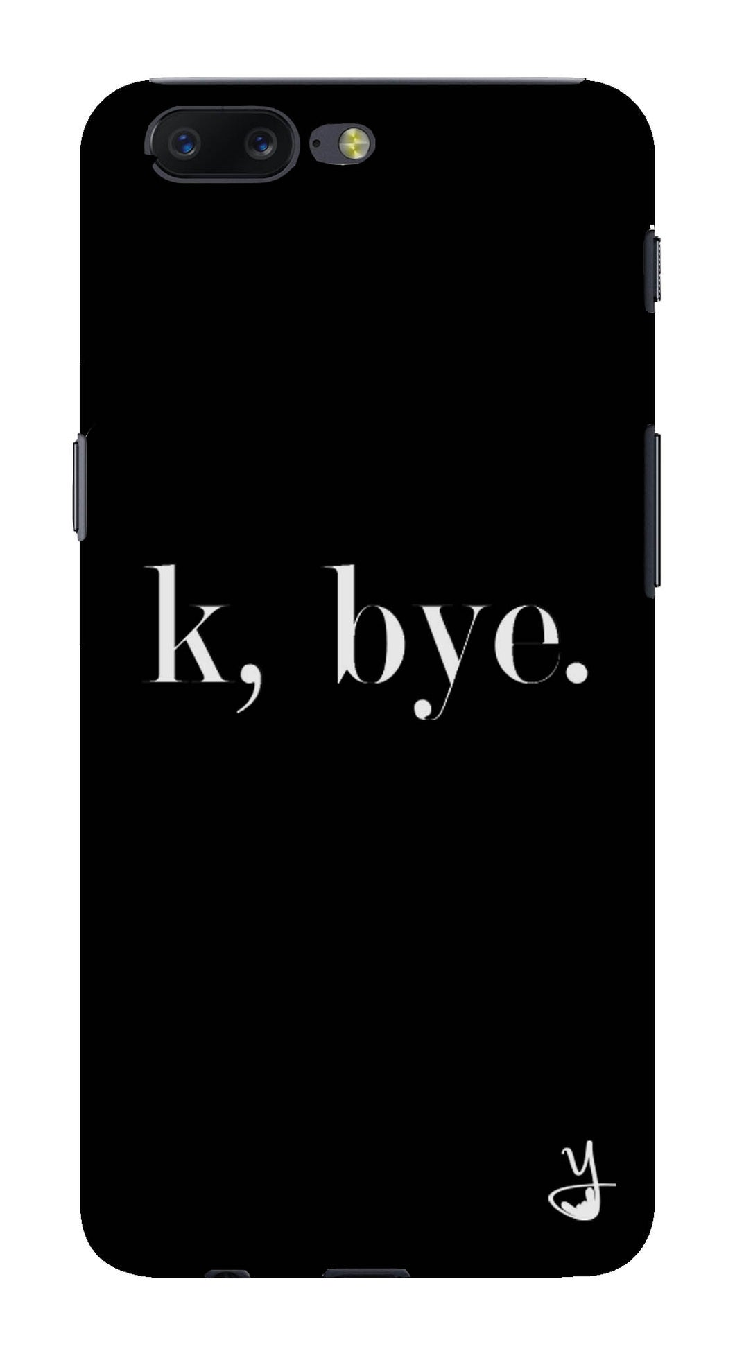 K BYE black for One Plus 5