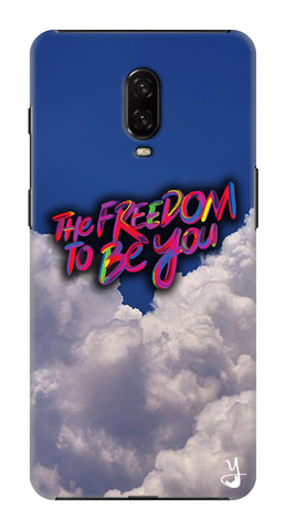 Freedom To Be You for One Plus 6T