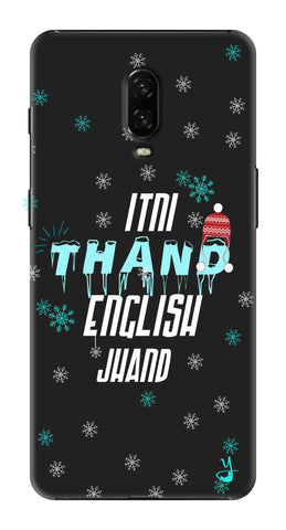 Itni Thand edition for One Plus 6T