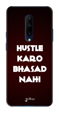 The Hustle Edition for One Plus 7 Pro