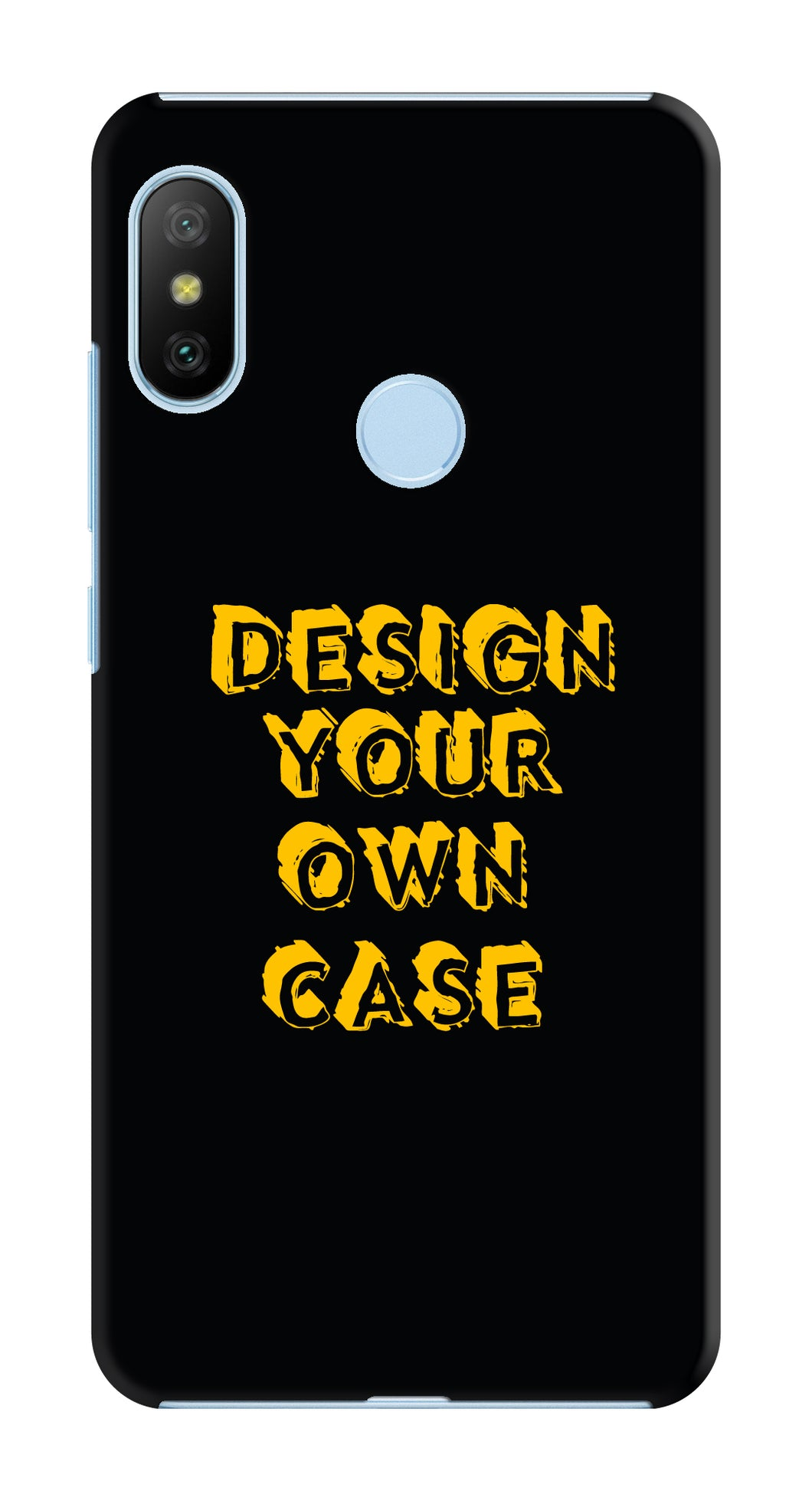 Design Your Own Case for Redmi 6 Pro (A2 Lite)