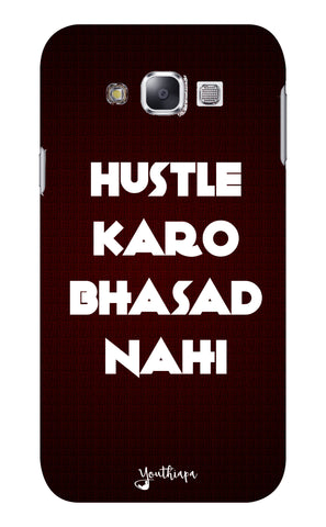 The Hustle Edition for Samsung Galaxy E7