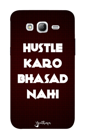 The Hustle Edition for Samsung Galaxy Grand 2