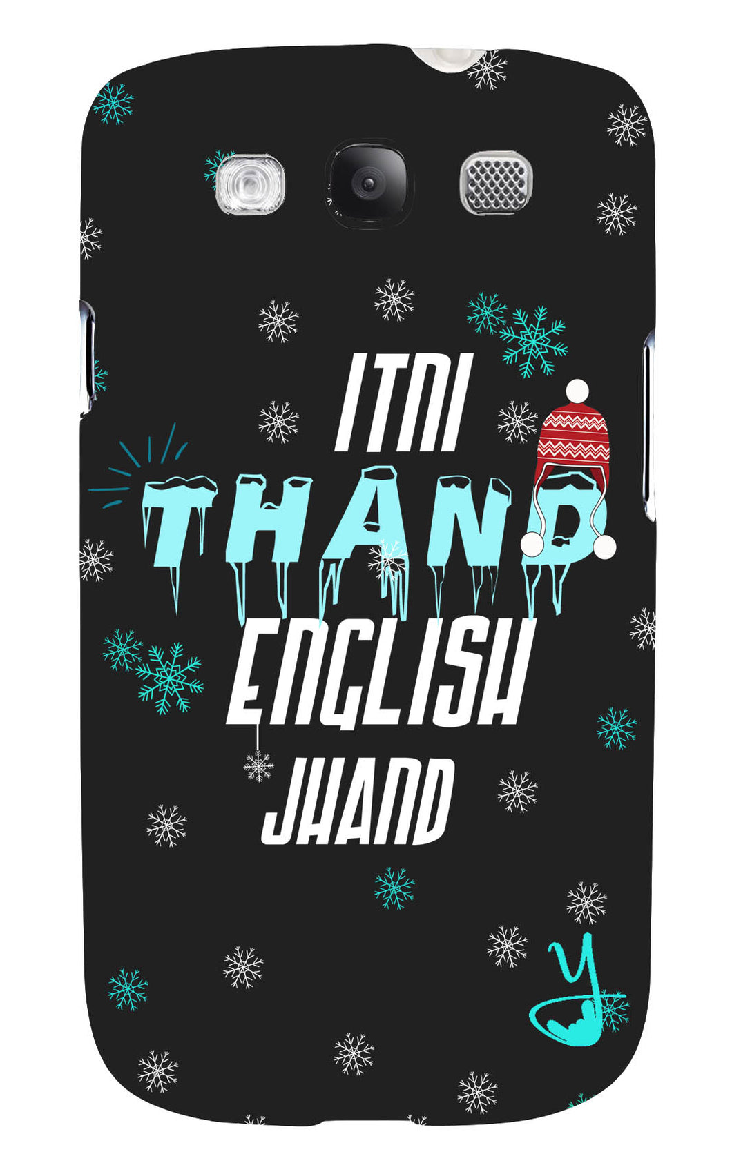 Itni Thand edition for  Samsung Galaxy S3
