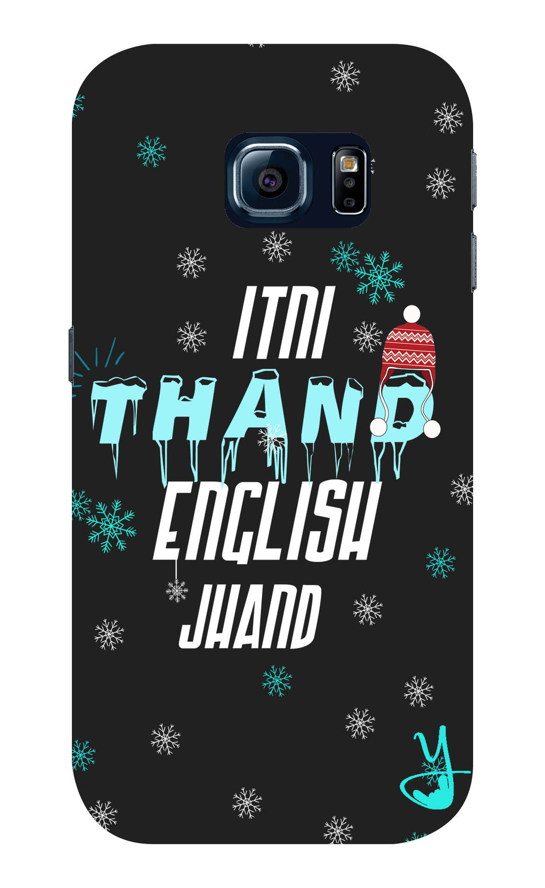 Itni Thand edition for Samsung Galaxy S6 edge plus