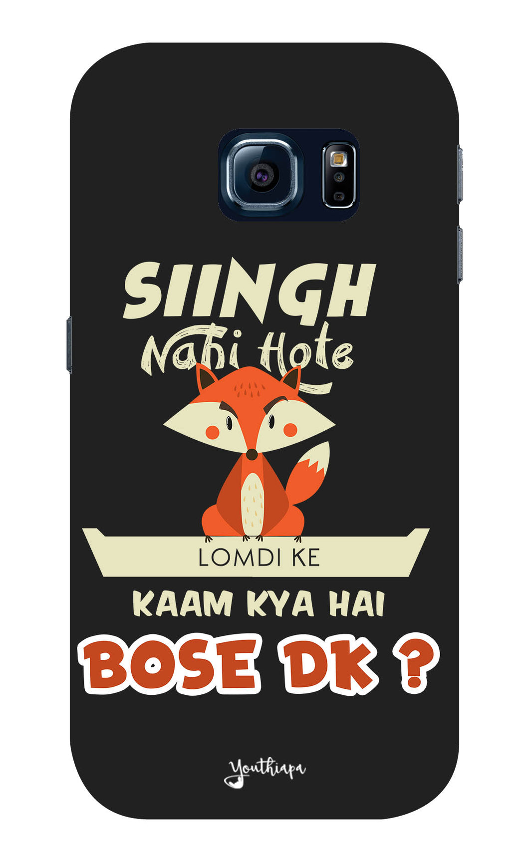 Singh Nahi Hote for Samsung Galaxy S6 Edge Plus