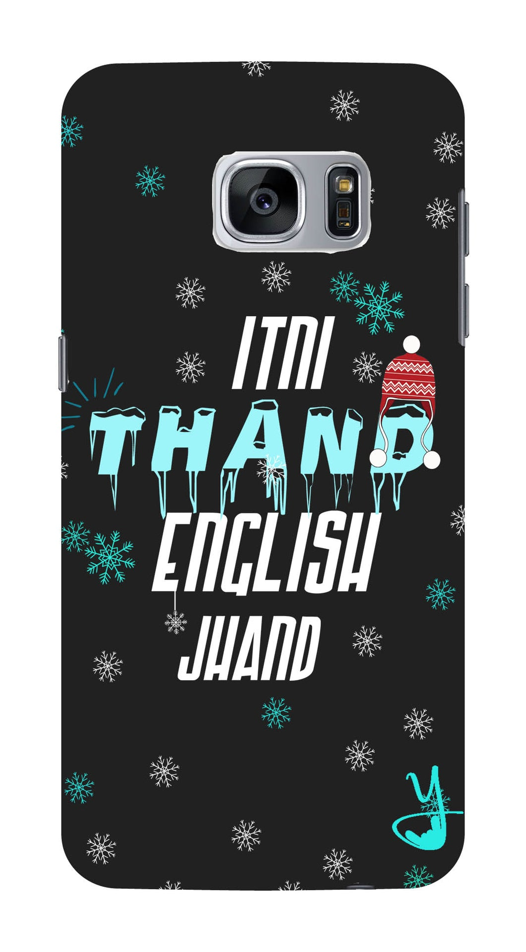 Itni Thand edition for Samsung Galaxy S7 edge