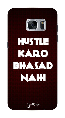The Hustle Edition for Samsung Galaxy S7