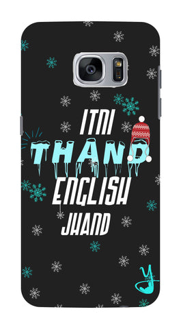 Itni Thand edition for Samsung Galaxy S7