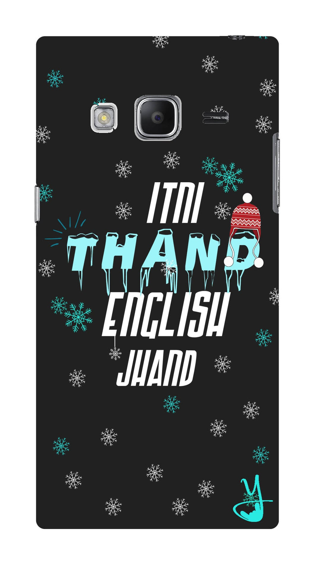 Itni Thand edition for Samsung Galaxy Z3