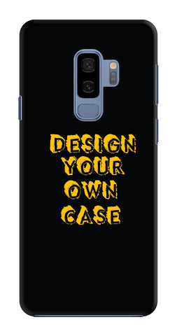 Design Your Own Case for Samsung Galaxy S9 Plus