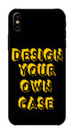 DESIGN YOUR OWN CASE FOR I Phone XS Max