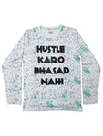 Full Sleeves Hustle Bhasad Tee - All Over Print