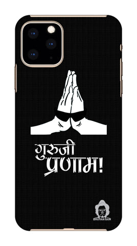 Guru-ji Pranam Edition for Apple I Phone 11 Pro