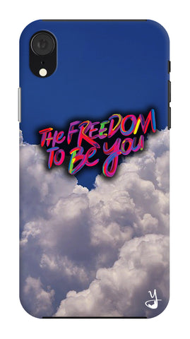 Freedom To Be You for Apple I Phone XR