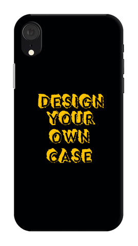 Design Your Own Case for Apple I Phone XR