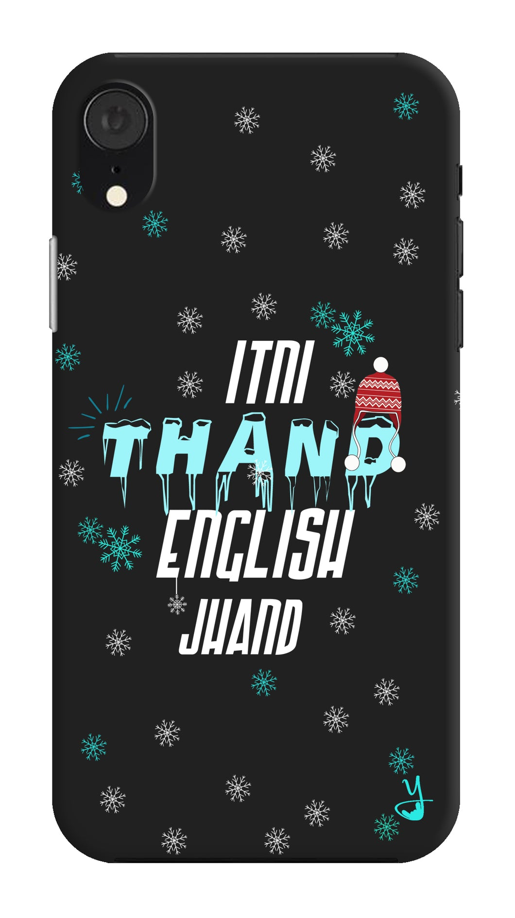 Itni Thand edition for Apple I Phone XR