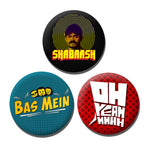 BB Badges - Pack of 3 Shabaash, Oh Yeah, Bas Mein (Free Shipping)